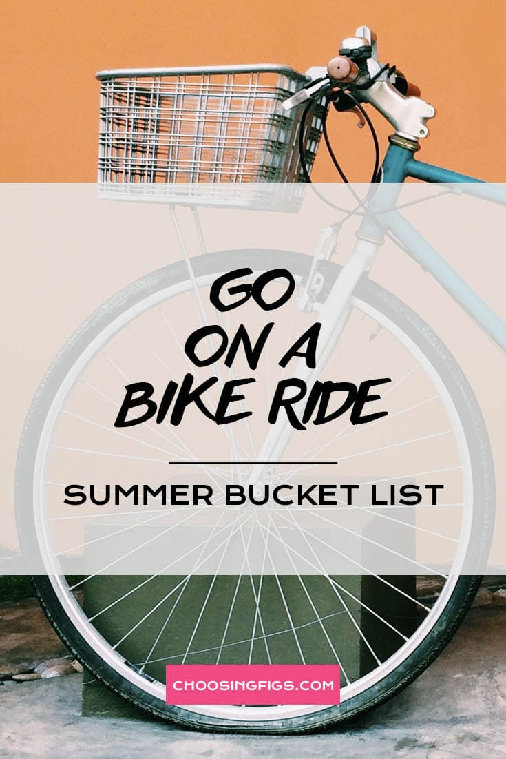GO ON A BIKE RIDE | Summer Bucket List Ideas: 50 Things to do in Summer
