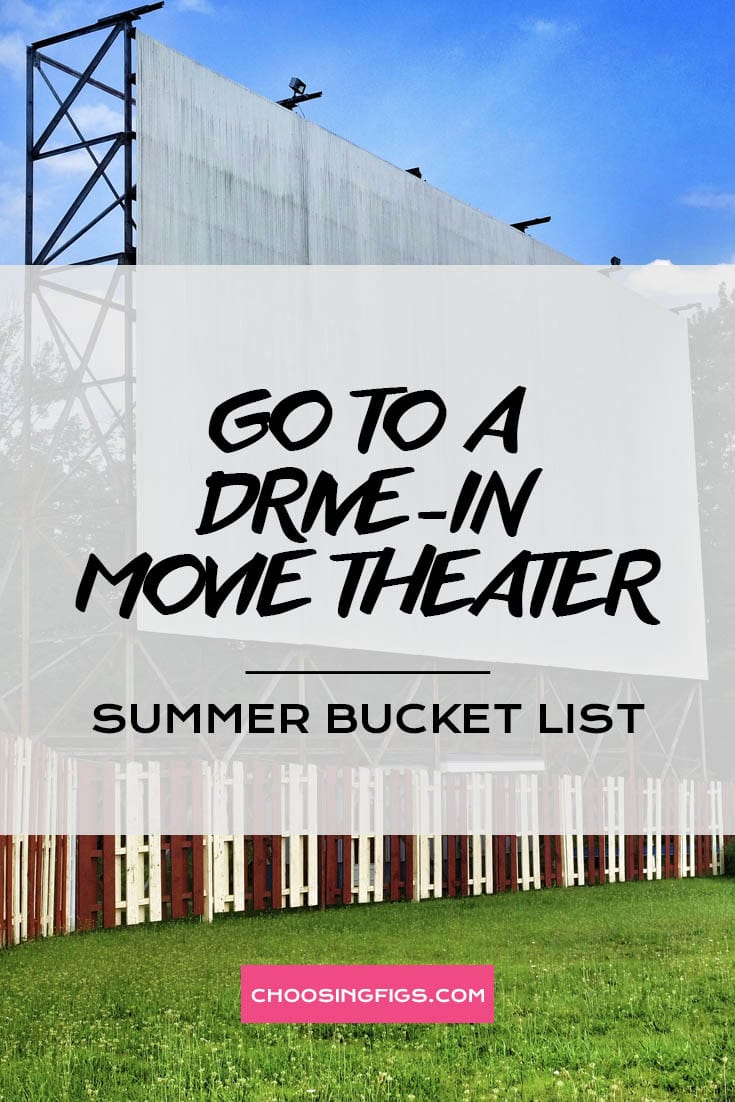 GO TO A DRIVE-IN MOVI THEATER | Summer Bucket List Ideas: 50 Things to do in Summer