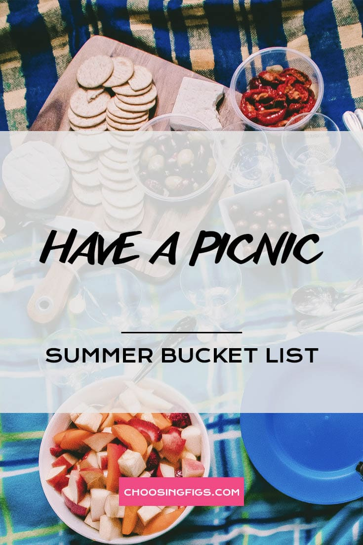 HAVE A PICNIC | Summer Bucket List Ideas: 50 Things to do in Summer