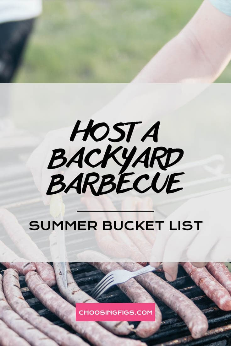 HOST A BACKYARD BARBECUE | Summer Bucket List Ideas: 50 Things to do in Summer