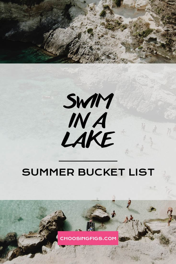 SWIM IN A LAKE | Summer Bucket List Ideas: 50 Things to do in Summer