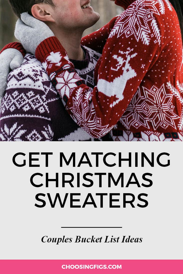 Wear matching sweaters for holiday cards. | 100 Couples Bucket List Ideas | Bucket List Ideas for Couples | Relationship Goals